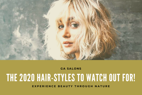 The 2020 Hair-styles to watch out for!
