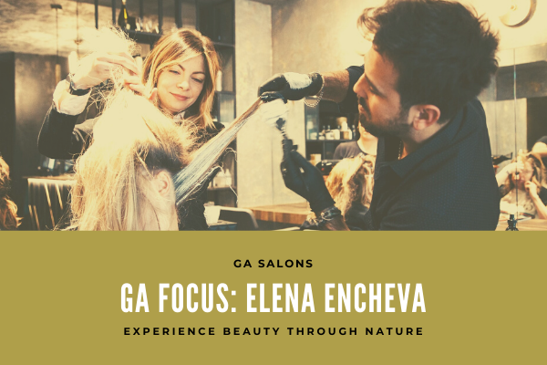 GA Focus: Elena Encheva – Salons Manager