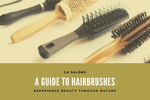 A guide on hairbrushes – Which to buy & Why!