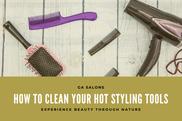 How to clean your hot styling tools