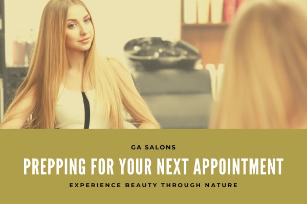 Prepping your Hair for your next Appointment!