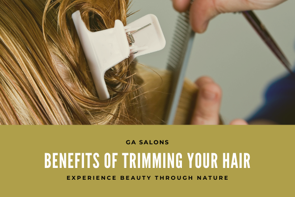 Benefits of trimming your hair!